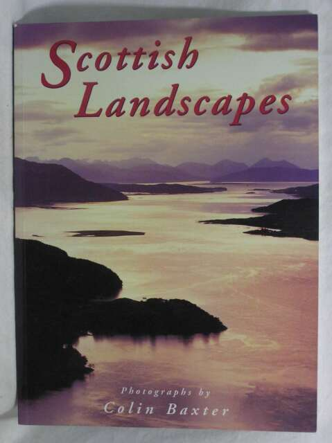 Scottish Landscapes, Colin Baxter, Excellent Book