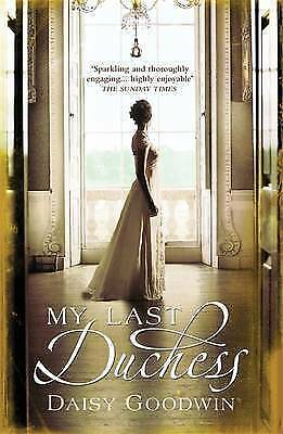 1 of 1 - My Last Duchess by Daisy Goodwin - Medium Paperback  20% Bulk Book Discount