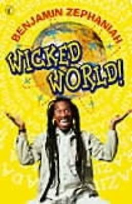 1 of 1 - Wicked World! by Benjamin Zephaniah (Paperback, 2000)