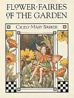 Flower Fairies of the Garden by Cicely Mary Barker (Hardback, 2002)