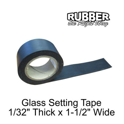 """1-1//2/"""" Wide 10 /' Long 1//32/"""" Thick 1930-1948 Buick Glass Setting Tape"""