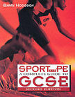 Sport and PE: A Complete Guide by Barry Hodgson (Paperback, 2001)