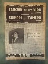 """SPARTITO MARRA """"CANCION DE MY VIDA"""" """"SIEMPRE... T'AMERO' """""""
