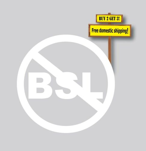 NO BSL Breed Specific Legislation Decal//Sticker Protect our Dogs Decal//Sticker