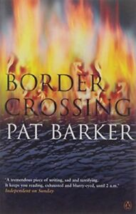 Very-Good-Border-Crossing-Paperback-Pat-Barker-0140270744