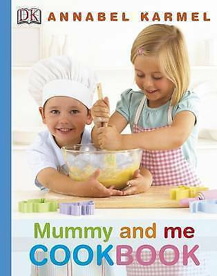 """""""AS NEW"""" Mummy and Me Cookbook, Karmel, Annabel, Book"""