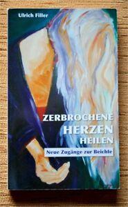 Neue-Zugaenge-zur-BEICHTE-Ulrich-Filler-2005-Sakrament-katholische-Kirche