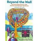 Beyond the Wall: Personal Experiences with Autism and Asperger Syndrome by Stephen Shore (Paperback, 2003)