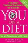 You: on a Diet: Lose Up to 2 Inches from Your Waist in 2 Weeks by Mehmet C. Oz, Michael F. Roizen (Paperback, 2008)