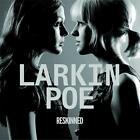 Reskinned von Larkin Poe (2016)