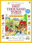 First Thousand Words in German Sticker Book von Heather Amery (2014, Taschenbuch)