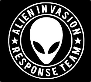 Alien Invasion Response Team Vinyl Decal Sticker Car Truck