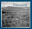 Vancouver Then & Now by Francis Mansbridge (Hardback, 2015)