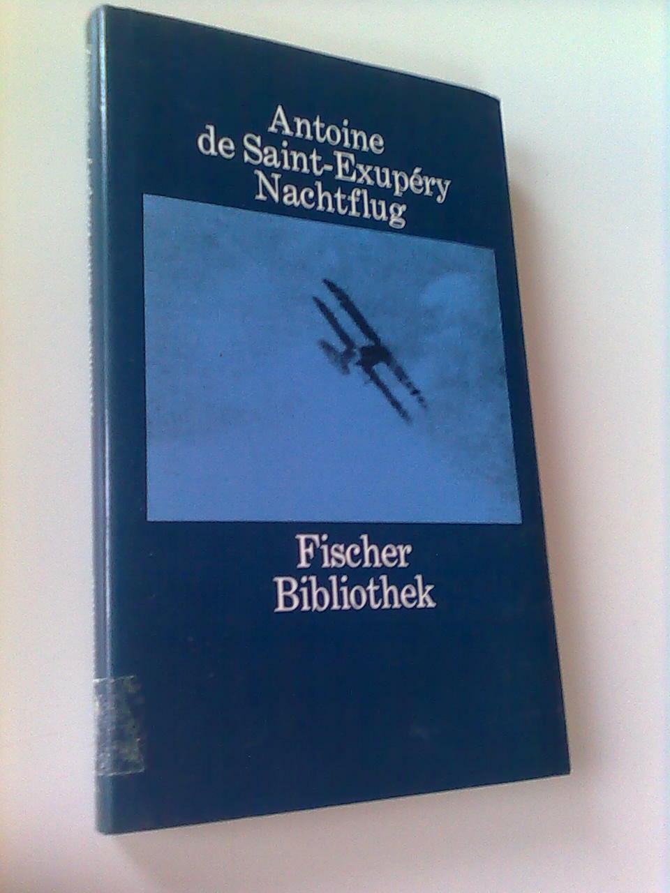 Antoine de Saint-Exupéry Nachtflug Fischer Bibliothek