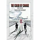 The Color of Change: Meet the New Faces of White Supremacy by Pernell D Saulsberry Sr (Paperback / softback, 2014)