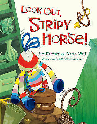 1 of 1 - Look Out, Stripy Horse! by Jim Helmore (Paperback)