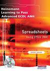 Advanced EDCL  AM4: Spreadsheets for Office 2000 by Jennifer Johnson, Christine Blackham (Mixed media product, 2004)