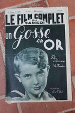 Le Film Complet du Samedi UN GOSSE EN OR DE KOSTER N°2227 1939