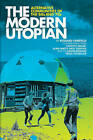 The Modern Utopian: Alternative Communities Then and Now by Richard Fairfield (Paperback, 2010)