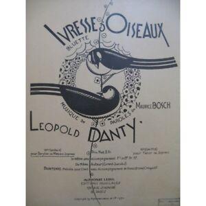 Danty-Leopold-Ivresse-Vogel-chant-Klavier-1930-Partitur-Sheet-Music-Score