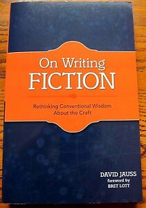 David-Jauss-On-Writing-Fiction-1st-Edition-Signed-by-Author