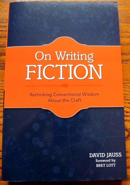 David Jauss On Writing Fiction 1st Edition Signed by Author
