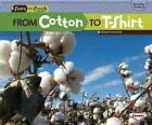 From Cotton to T-Shirt by Robin Nelson (Paperback / softback)