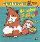 Hamster and Cheese 9780606162012 by Colleen AF Venable Hardback