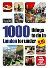 Time Out 1000 Things to Do in London for Under GBP10 by Time Out Guides Ltd. (Paperback, 2015)