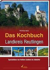 Das Kochbuch Landkreis Reutlingen - Winfried Herb - 9783860375525 PORTOFREI