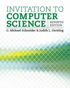 Invitation To Computer Science By G Michael Schneider And Judith