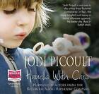 Handle with Care by Jodi Picoult (CD-Audio, 2009)