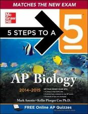 5 Steps to a 5 AP Biology, 2014-2015 Edition (5 Steps to a 5 on the Advanced Pl