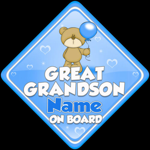 Personalised Great Grandson Baby on Board car sign Teddy with Balloon Blue.