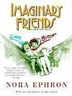 Imaginary Friends by Nora Ephron (Paperback / softback)