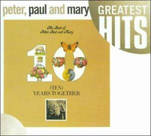PETER, PAUL AND MARY - TEN YEARS TOGETHER: THE BEST OF PETER, PAUL AND MARY NEW