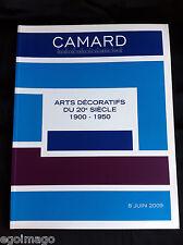 """SUPERBE CATALOGUE DE VENTES """"ARTS DÉCORATIFS du XXe """" CAMARD  PARIS 8 Juin 2009"""
