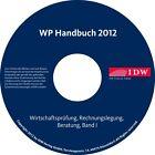 WP Handbuch 2012 Band I von Gerd, Hans Fr. Gelhausen, Wolf D. Gelhausen u. a. Geib Bearb. v. Gerd Geib, Hans Fr. Gelhausen und Wolf D. Gelhausen (2012)
