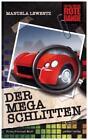 Der Mega-Schlitten von Manuela Lewentz (2015, Gebundene Ausgabe)