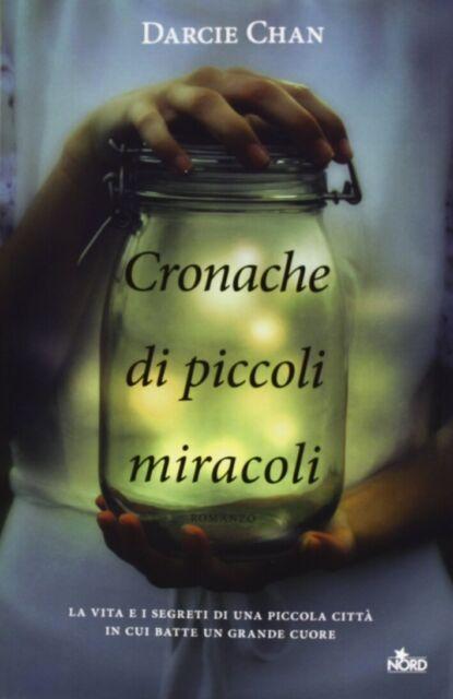 Cronache di piccoli miracoli - [Nord]