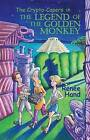 The Legend of the Golden Monkey by Renee Hand (Paperback / softback, 2009)