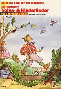 Die-schoensten-Volks-amp-Kinderlieder-Sopranblockfloete-SCHOTT-ED-8766
