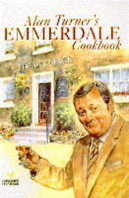 """""""AS NEW"""" Turner, Alan, Alan Turner's """"Emmerdale"""" Cookbook, Hardcover Book"""