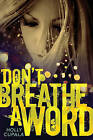 Don't Breathe a Word by Holly Cupala (Paperback, 2012)