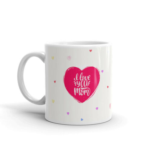 I Love You Mom Calligraphy Coffee Tea Ceramic Mug Office Work Cup Gift