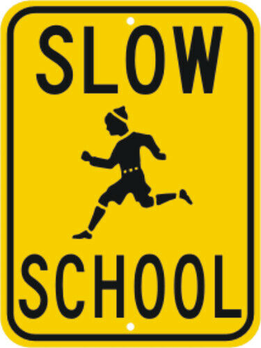 """CHILDREN AT PLAY SIGN SLOW SCHOOL STREET SIGN 18/"""" x 24/"""""""