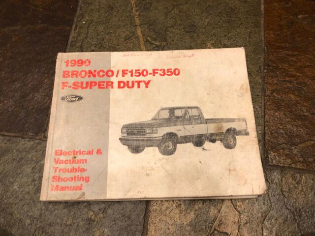 1990 Ford F-150 F-250 F-350 Bronco Wiring Diagrams ...