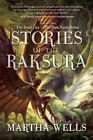 Stories of the Raksura: Volume Two: The Dead City & The Dark Earth Below by Martha Wells (Paperback, 2015)