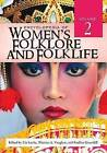 Encyclopedia of Women's Folklore and Folklife by ABC-CLIO (Hardback, 2008)