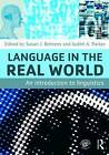 Language in the Real World: An Introduction to Linguistics by Taylor & Francis Ltd (Paperback, 2010)